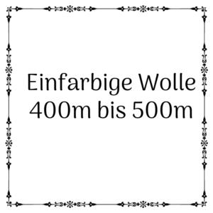 einfarbige Wolle 400m-500m