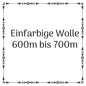 einfarbige Wolle 600m-700m
