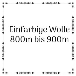 einfarbige Wolle 800m – 900m je 100g