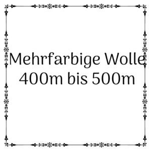 mehrfarbige Wolle 400m-500m