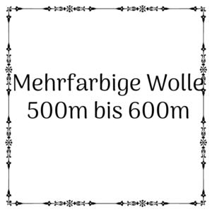 mehrfarbige Wolle 500m-600m