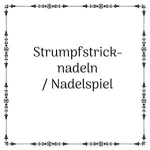 Strumpfstricknadeln /Nadelspiel